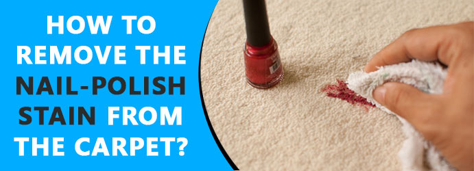Remove the nail-polish stain from the carpet