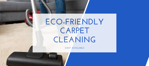 Eco-Friendly Carpet Cleaning Weeaproinah